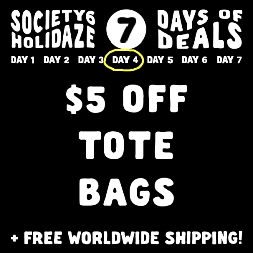 Day 4 Holidaze Society6 sale